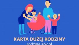 Czytaj więcej o: Karta Dużej Rodziny