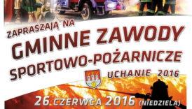 Czytaj więcej o: Zawody sportowo-pożarnicze w Gminie Uchanie