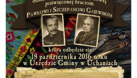 Czytaj więcej o: Odsłonięcie tablicy pamiątkowej poświęconej braciom Pawłowi i Szczepanowi Gajewskim