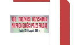 Czytaj więcej o: Obchody Narodowego Święta Niepodległości w Lublinie
